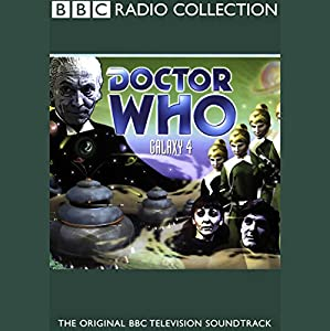 Doctor Who: Galaxy 4 Radio/TV Program