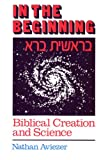 In the Beginning: Biblical Creation and Science