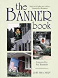 The Banner Book, Ruth A. Lowery, 0801986419