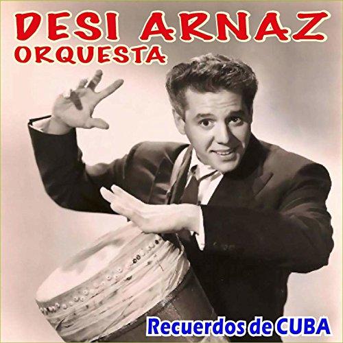 Amazon.com: Recuerdos de Cuba: Desi Arnaz: MP3 Downloads