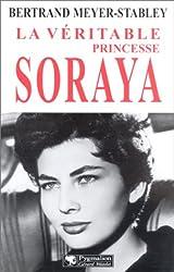 La Véritable princesse Soraya
