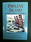 Pawleys Island: Stories from the porch