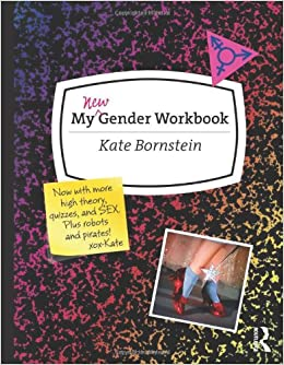 My New Gender Workbook A Step By Step Guide To Achieving World