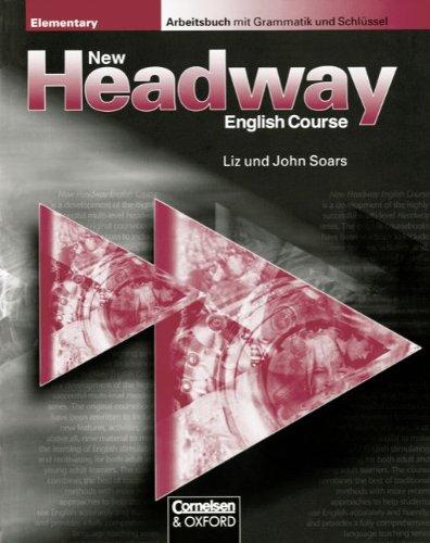new-headway-english-course-elementary-german-edition-arbeitsheft-mit-grammatik-und-schlssel