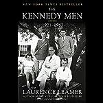 The Kennedy Men: 1901-1963 | Laurence Leamer