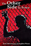 The Other Side of the Fence, Stephen Nixon, 149093037X