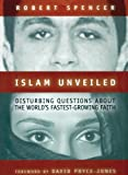 Islam Unveiled: Disturbing Questions About the World's Fastest Growing Faith, Library Edition