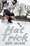 Hat Trick, Jeff Adams, 149120446X