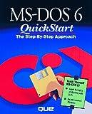 MS-DOS 6 QuickStart, Suzanne Weixel, 1565290968