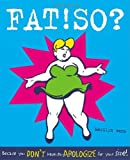 Fat! So?, Marilyn Wann, 0898159954