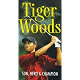 Tiger Woods: Son Hero & Champion