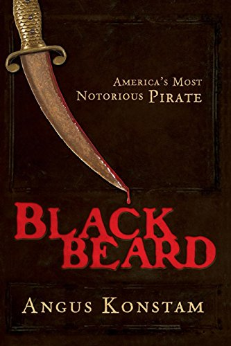 Blackbeard: America's Most Notorious Pirate (Pirate Blackbeard)