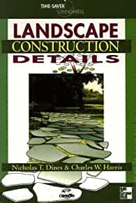 Amazon.com Time-Saver Standards for Landscape Construction Details (9780078530609) Nicholas T ...