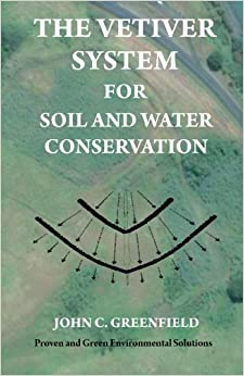 Book The Vetiver System For Soil And Water Conservation