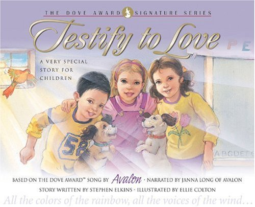 Download Testify to Love: A Very Special Story for Children with CD (Audio) (Dove Signature) PDF