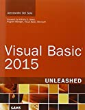 Visual Basic 2015 Unleashed by Alessandro Del Sole (2015-08-03)