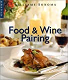 Food and Wine Pairing, Williams-Sonoma Staff, 0848726405
