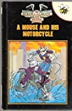 Mouse and His Motorcycle (Biker Mice from Mars)