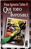 Que Todo Es Possible (Gebara) (Spanish Edition)