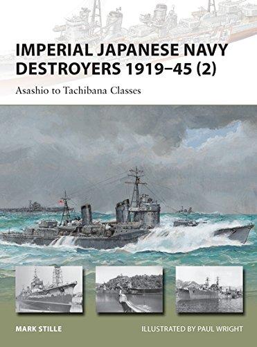 Imperial Japanese Navy Destroyers 1919–45 (2): Asashio to Tachibana Classes (New Vanguard) pdf