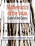 Mathematics of the Incas: Code of the Quipu (Dover Books on Mathematics)