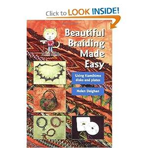Beautiful Braiding Made Easy Helen Deighan