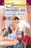 img - for His Partner's Wife: 3 Good Cops (Harlequin Superromance No. 998) book / textbook / text book