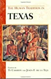 The Human Tradition in Texas, , 0842029052