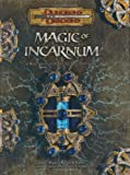 Magic of Incarnum (Dungeons & Dragons d20 3.5 Fantasy Roleplaying)