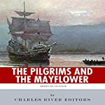American Legends: The Pilgrims and the Mayflower |  Charles River Editors