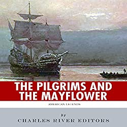 American Legends: The Pilgrims and the Mayflower