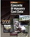 Means Concrete and Masonry Cost Data, , 0876290241
