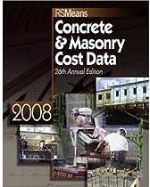 Concrete & Masonry Cost Data 2008 (Rsmeans Concrete/Masonry Cost Data)