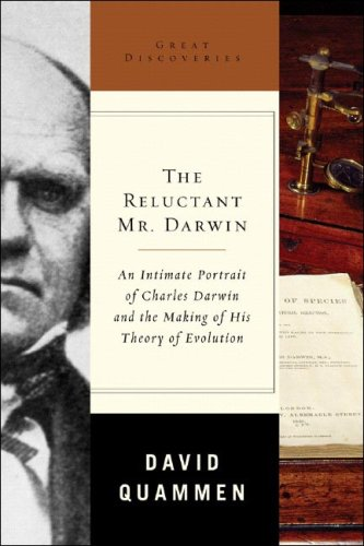 The Reluctant Mr. Darwin: An Intimate Portrait of Charles Darwin and the Making of His Theory of Evolution (Great Discoveries) pdf epub