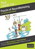 Psycho et neuromarketing - la manipulation douce