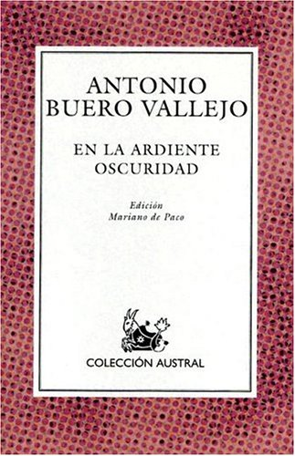 En la Ardiente Oscuridad (Nueva Austral Series: No 124) (Spanish Edition)