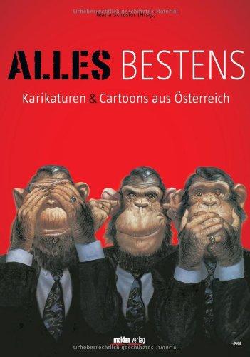 Alles bestens: Karikaturen & Cartoons aus Österreich Gebundenes Buch – 5. November 2012 Maria Schuster Molden 3854853130 Comic