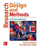 Research Design and Methods: A Process Approach, 10th Edition Front Cover
