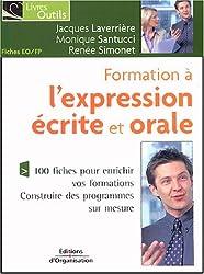 Formation à l'expression écrite et orale : 100 fiches