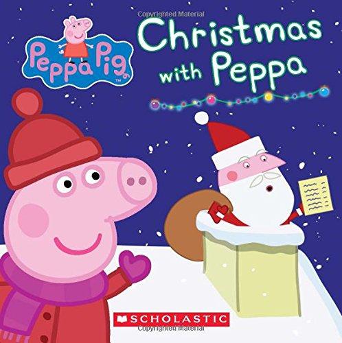 Read Online Christmas with Peppa (Peppa Pig: Board Book) ebook