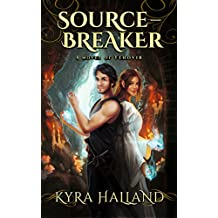 Source-Breaker (Tales of Tehovir Book 2)