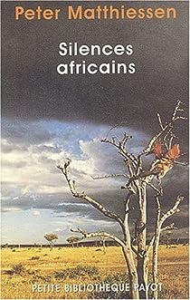 Silences africains par Matthiessen