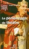 Le personnage de théâtre par Zaragoza