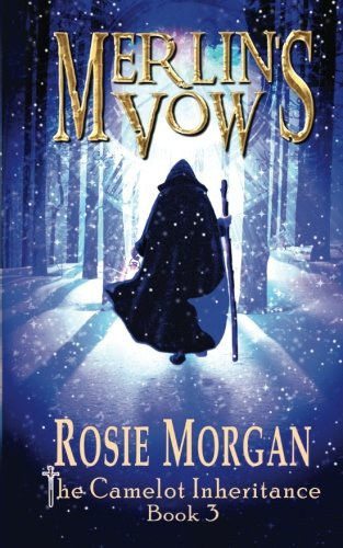 Download Merlin's Vow (The Camelot Inheritance ~ Book 3): A mystery fantasy book for teens and older children age 10 -14 (Volume 3) PDF