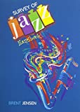 Survey of Jazz Handbook, Jensen, Brent, 1465214887