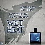 Wet Heat | R. D. Hero