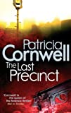 Front cover for the book The Last Precinct by Patricia Cornwell