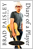 The Diary of a Player, Brad Paisley and David Wild, 1451625529