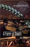 A Form of Death: An Eric Ward Mystery (Eric Ward Mysteries)