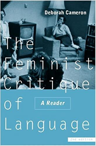 Feminist Critique of Language: second edition: A Reader (World and Word)